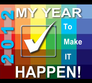 MY Year To Make It Happen!